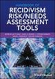 Download this eBook Handbook of Recidivism Risk / Needs Assessment Tools