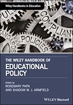 Download this eBook The Wiley Handbook of Educational Policy