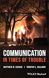 Download this eBook Communication in Times of Trouble