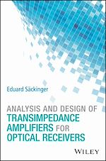 Download this eBook Analysis and Design of Transimpedance Amplifiers for Optical Receivers