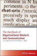 Download this eBook The Handbook of Organizational Rhetoric and Communication