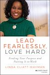 Download this eBook Lead Fearlessly, Love Hard