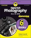 Télécharger le livre :  Digital SLR Photography All-in-One For Dummies