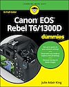 Download this eBook Canon EOS Rebel T6/1300D For Dummies