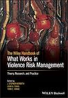 Télécharger le livre :  The Wiley Handbook of What Works in Violence Risk Management