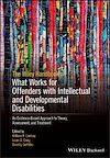 Télécharger le livre :  The Wiley Handbook on What Works for Offenders with Intellectual and Developmental Disabilities