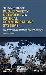 Download this eBook Fundamentals of Public Safety Networks and Critical Communications