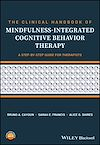Download this eBook The Clinical Handbook of Mindfulness-integrated Cognitive Behavior Therapy