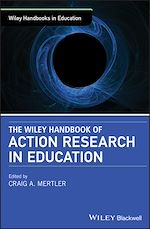 Download this eBook The Wiley Handbook of Action Research in Education