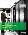 Download this eBook Mastering Windows Server 2016