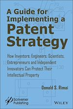 Download this eBook A Guide for Implementing a Patent Strategy
