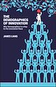 Download this eBook The Demographics of Innovation