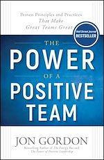 Download this eBook The Power of a Positive Team