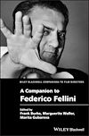 Télécharger le livre :  A Companion to Federico Fellini