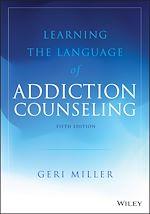 Téléchargez le livre :  Learning the Language of Addiction Counseling