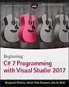 Télécharger le livre :  Beginning C# 7 Programming with Visual Studio 2017
