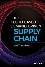 Download this eBook The Cloud-Based Demand-Driven Supply Chain