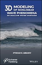 Download this eBook 3D Modeling of Nonlinear Wave Phenomena on Shallow Water Surfaces