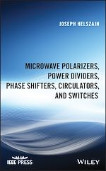 Download this eBook Microwave Polarizers, Power Dividers, Phase Shifters, Circulators, and Switches