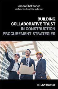 Téléchargez le livre :  Building Collaborative Trust in Construction Procurement Strategies