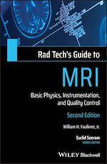 Téléchargez le livre :  Rad Tech's Guide to MRI