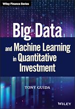 Download this eBook Big Data and Machine Learning in Quantitative Investment