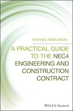 Download this eBook A Practical Guide to the NEC4 Engineering and Construction Contract