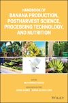 Télécharger le livre :  Handbook of Banana Production, Postharvest Science, Processing Technology, and Nutrition