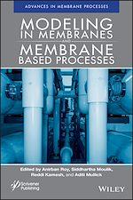 Téléchargez le livre :  Modeling in Membranes and Membrane-Based Processes