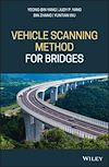 Télécharger le livre :  Vehicle Scanning Method for Bridges