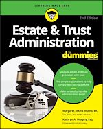 Download this eBook Estate & Trust Administration For Dummies