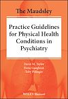 Télécharger le livre :  The Maudsley Practice Guidelines for Physical Health Conditions in Psychiatry