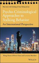Téléchargez le livre :  Psycho-Criminological Approaches to Stalking Behavior