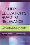 Télécharger le livre :  Higher Education's Road to Relevance