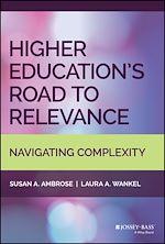 Téléchargez le livre :  Higher Education's Road to Relevance