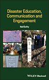 Télécharger le livre :  Disaster Education, Communication and Engagement