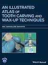 Télécharger le livre :  An Illustrated Atlas of Tooth Carving and Wax-Up Techniques