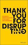 Télécharger le livre :  Thank You For Disrupting