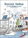 Télécharger le livre :  Social Value in Architecture
