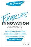 Télécharger le livre :  Fearless Innovation