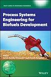 Télécharger le livre :  Process Systems Engineering for Biofuels Development