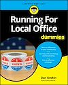 Télécharger le livre :  Running For Local Office For Dummies