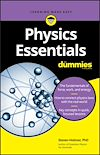 Download this eBook Physics Essentials For Dummies