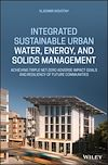 Télécharger le livre :  Integrated Sustainable Urban Water, Energy, and Solids Management