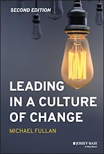 Téléchargez le livre :  Leading in a Culture of Change