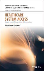 Téléchargez le livre :  Healthcare System Access