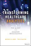 Télécharger le livre :  Transforming Healthcare Analytics