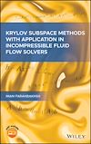 Télécharger le livre :  Krylov Subspace Methods with Application in Incompressible Fluid Flow Solvers