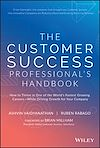 Télécharger le livre :  The Customer Success Professional's Handbook
