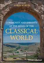 Téléchargez le livre :  Community and Identity at the Edges of the Classical World
